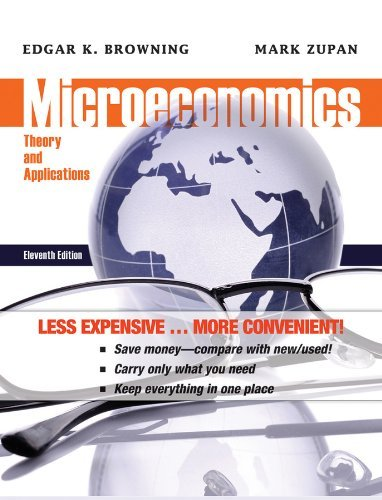 Microeconomics: Theory and Applications by Edgar K. Browning (2011-10-04)