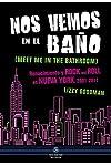 https://libros.plus/nos-vemos-en-el-bano-renacimiento-y-rock-and-roll-en-nueva-york-2001-2011/