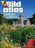 HB Bildatlas Kanalinseln, Jersey, Guernsey, Alderney, Sark, Herm -
