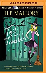 Toil and Trouble (Jolie Wilkins) by H. P. Mallory (2014-11-11)