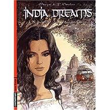 India dreams, Tome 3 : A l'ombre des bougainvillées