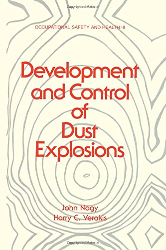 Development and Control of Dust Explosions: 8 (Occupational Safety and Health)