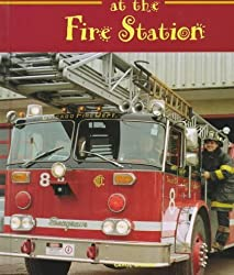 At the Fire Station (Field Trips (Child's World)) by Carol Greene (1997-08-04)