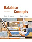 Database Concepts (6th Edition) by Kroenke, David, Auer, David (2012) Paperback