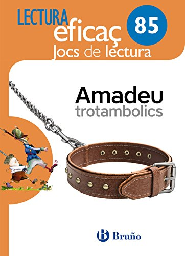 Amadeu trotambolics Joc de Lectura: 85 - 9788469615591