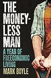 Moneyless Man,The