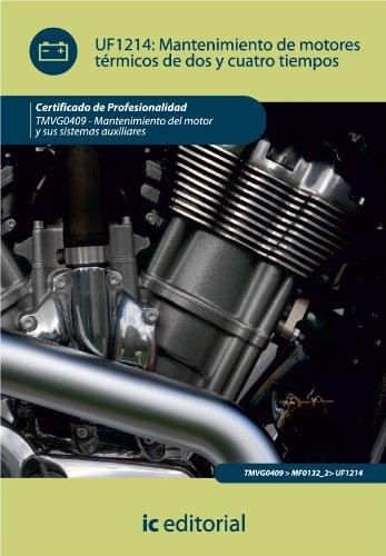 Mantenimiento de motores térmicos de dos y cuatro tiempos por Mariano Sánchez Gutiérrez