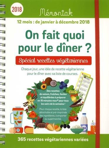 On fait quoi pour le dîner Spécial recettes végétariennes Mémoniak 2018