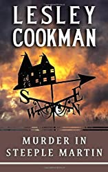 Murder in Steeple Martin (Libby Sarjeant Mysteries 1) (A Libby Sarjeant Murder Mystery Series) by Lesley Cookman (2006-05-08)
