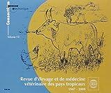 Revue d'élevage et de medecine veterinaire des pays tropicaux, 1947-2000. 3 CD-ROM