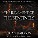Books : The Judgment of the Sentinels: The Temple of the Blind, Book Six