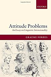 Attitude Problems: An Essay On Linguistic Intensionality