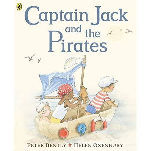 Captain Jack And The Pirates By Peter Bently (2016-05-24)