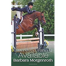 Bittersweet Farm 12: Available (Volume 12) by Barbara Morgenroth (2016-01-31)