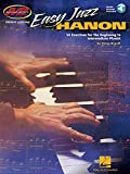 Easy Jazz Hanon: 50 Exercises for the Beginning to Intermediate Pianist (Musicians Institute - Private Lessons)