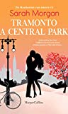 Tramonto a Central Park (Da Manhattan con amore Vol. 2)