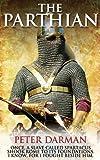 The Parthian (Parthian Chronicles Book 1) (English Edition)