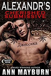 Alexandr's Cherished Submissive (Submissive's Wish Book 3) (English Edition)