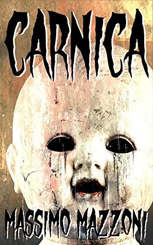 Carnica (Italian Edition) (Cristianos Y Halloween)