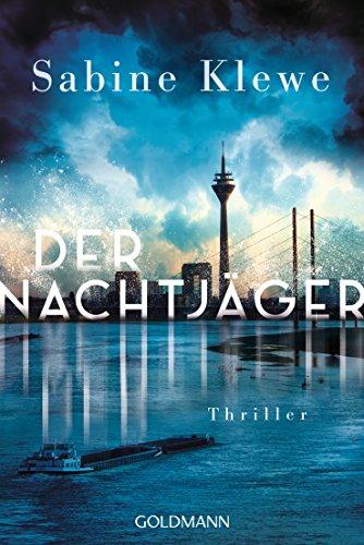 Der Nachtjäger: Thriller