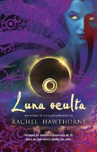 Luna oculta (Trakatrá) por Rachel HAWTHORNE