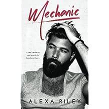 Mechanic by Alexa Riley (2015-11-06)