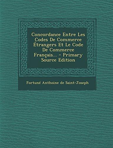 Concordance Entre Les Codes de Commerce Etrangers Et Le Code de Commerce Francais.