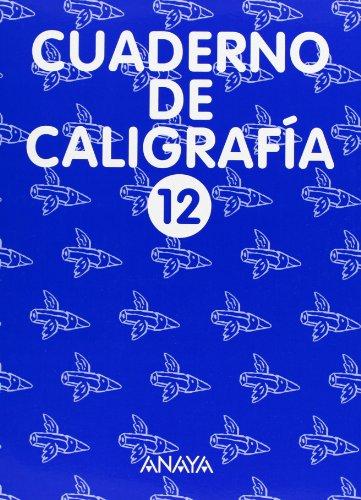 Cuaderno de Caligrafía 12 por Anaya Educación