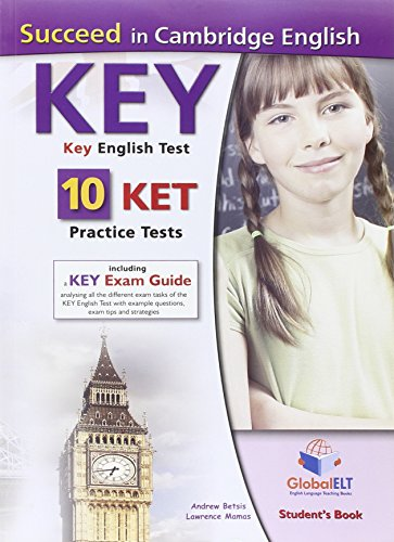 Succeed in cambridge english key ket 10 practice tests student's book con espansione online per le scuole superiori