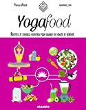 Yoga Food (In and out) (French Edition)