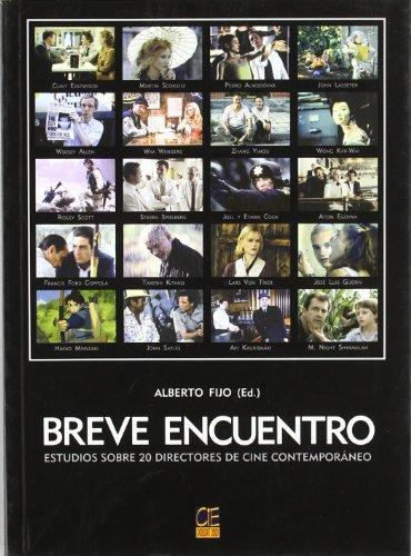 Breve encuentro : estudio sobre 20 directores de cine contemporáneo