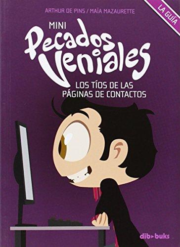 Mini pecados veniales 2: Los tíos de las páginas de contactos (Diviertete (dibbuks)) por Maïa Mazaurette
