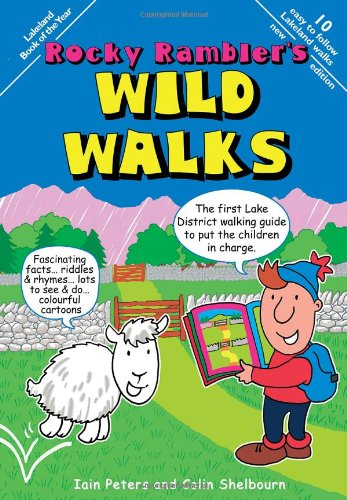 Rocky Rambler's Wild Walks: The first Lake District walking guide to put the children in charge. por Iain Peters