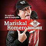 Mariskal Romero: 50 años de Rock & Roll