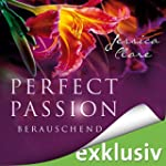 Berauschend (Perfect Passion 6)