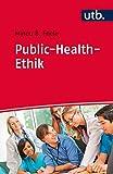 Public-Health-Ethik: in Studium und Praxis