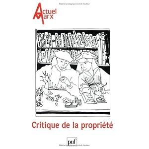 Actuel Marx, N° 29, premier semes : Critique de la propriété
