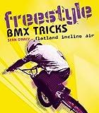 Freestyle BMX Tricks
