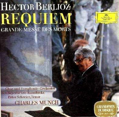 Berlioz : Requiem - Grande messe des morts
