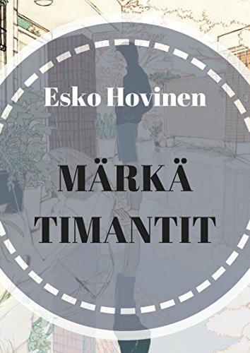 Märkä timantit (Finnish Edition) por Esko  Hovinen
