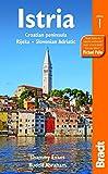 Istria: Croatian peninsula, Rijeka, Slovenian Adriatic (Bradt Travel Guides (Regional Guides))