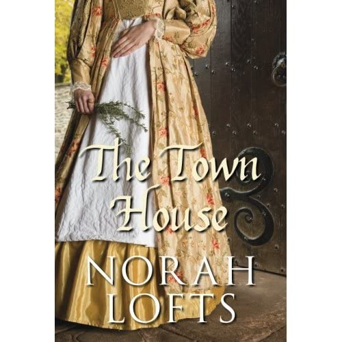 Town House (Suffolk House Trilogy 1) by Norah Lofts (2009-01-02)