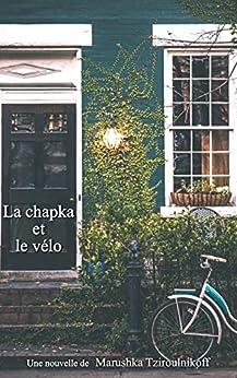 La chapka et le vélo par [Tziroulnikoff, Marushka]