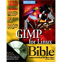 GIMP for Linux Bible by Stephanie Cottrell Bryant (2000-03-16)