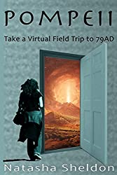 Pompeii: A Virtual Field Trip to 79AD
