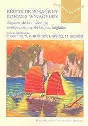 Récits de voyages et romans voyageurs : Aspects de la littérature contemporaine de langue anglaise