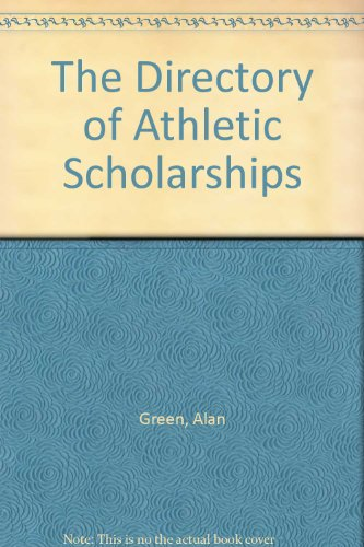 The Directory of Athletic Scholarships in the U.S.A.