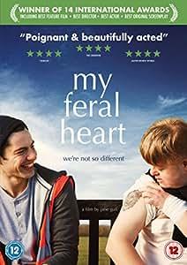 My Feral Heart [DVD] [2017]
