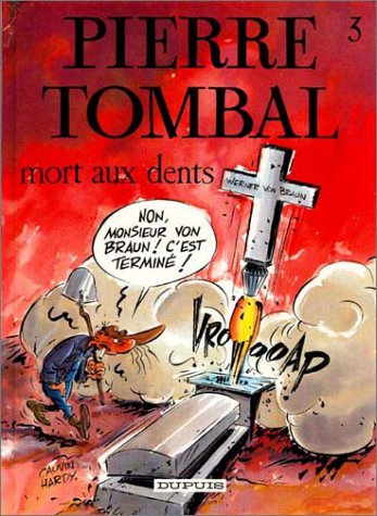 Pierre Tombal Tome 3 : Mort aux dents