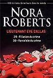 Lieutenant Eve Dallas, Tomes 29 et 30 : Filiation du crime ; Fantaisie du crime
